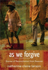 As_we_forgive_14x20x72